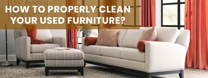 How to Clean Your Used Furniture Canberra